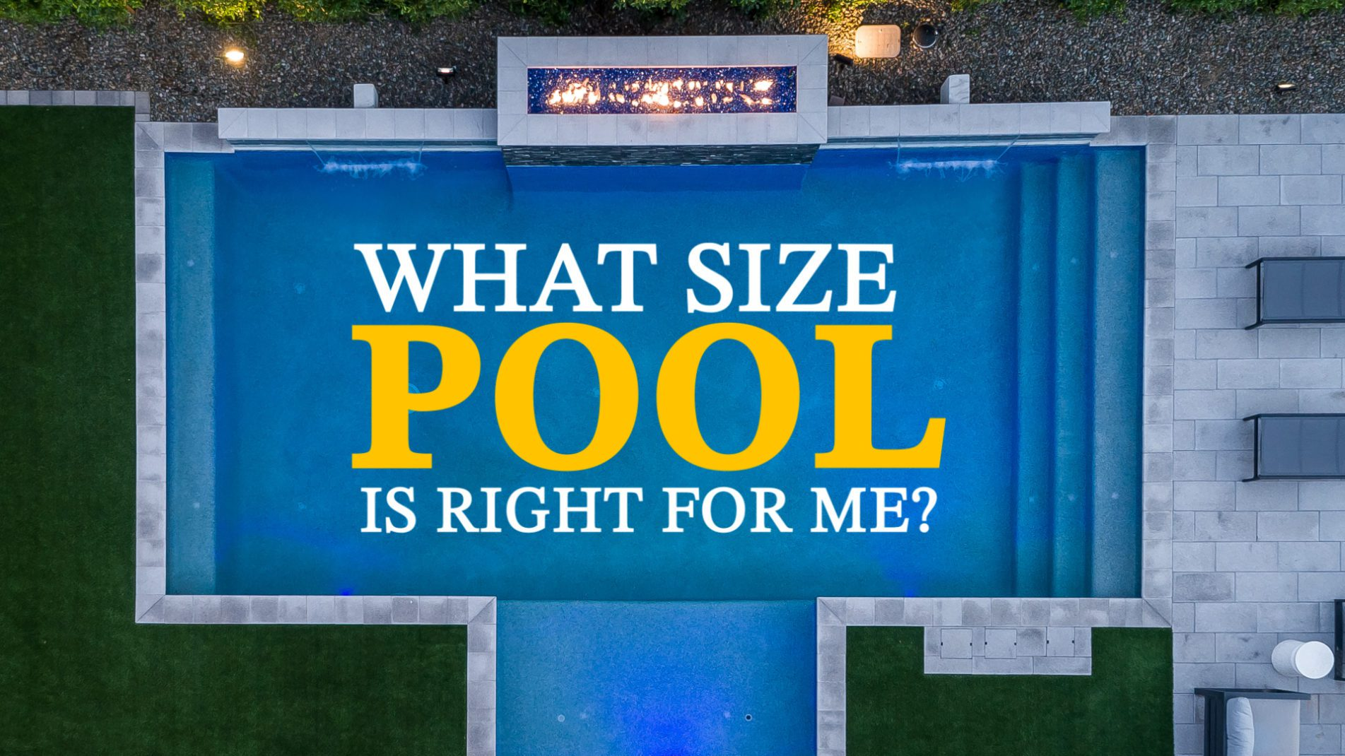What Size Pool Is Right For Me?